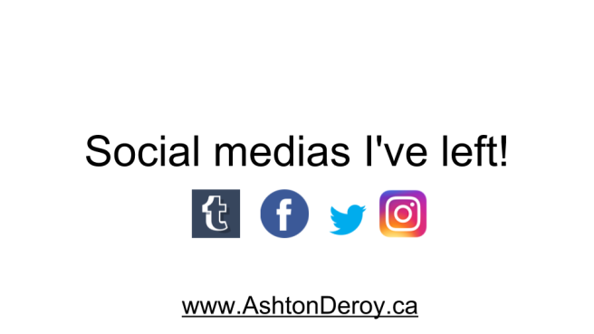 Social medias I've left!.png