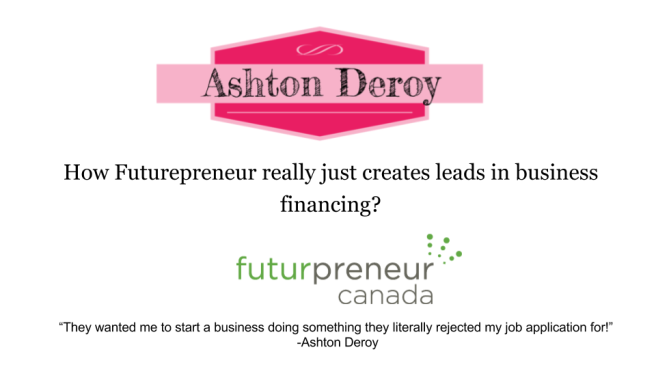 How Futurepreneur really just creates leads in business financing-.png