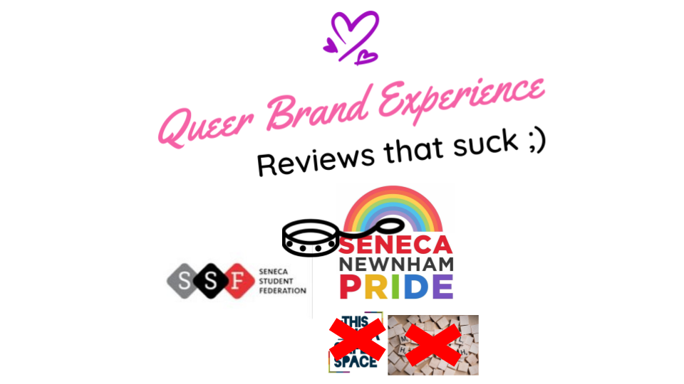 Queer Brand Experience Seneca Pride Review .png